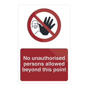 Fixman No Unauthorised Persons Allowed Beyond This Point 200 x 300mm Rigid